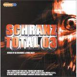 Schranz Total 3.0 CD1 mixed by DJ Overdog (2003)