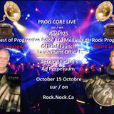 October 15, 2014   PROG CORE LIVE RADIO SHOW: ANTOINE FAFARD - OFFICIAL LAUNCH / LANCEMEN