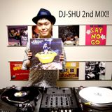 DJ-SHU 2nd MIX!!!