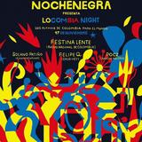 Nochenegra: Locombia Night 17-nov-2018