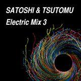 SATOSHI & TSUTOMU  ☆ Electric mix 3☆