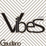 Vibes (DJ Set, 2013)