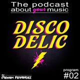 Discodelic Podcast #02