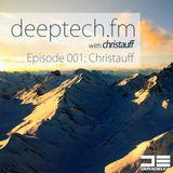Deeptech.fm with Christauff - Episode 001