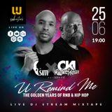 DJ SIM X DJ OKI presents U REMIND ME #7 - THE GOLDEN YEARS OF RNB & HIP HOP Instagram: deejaysim