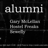 Alumni Episode # 4 with Sewelly, Hostel Freaks (live) & Gary McLellan