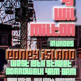 DJ WIL MILTON RECORDED Live @ Coney Island 19th Street Boardwalk 7.19.14