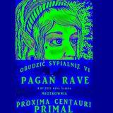 Primal & Proxima Centauri - Pagan Rave Goa (04.07.2015)