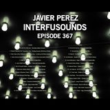 Interfusounds Episode 367 (September 24 2017)