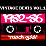 Vintage Beats_Roach Gold Vol.1_1982-1986