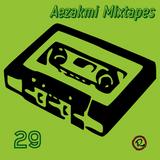 Aezakmi Mixtape #29