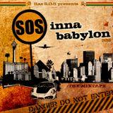 S.O.S Inna Babylon (Mixtape 2011)