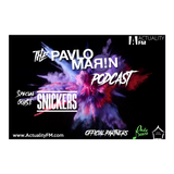 The Pavlo Marin Podcast 16 / Special Guest: Snickers