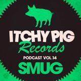 Itchy Pig Presents... Vol 14 - SMUG