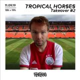 Tropical Horses Takeover #2