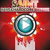 SainT / LoudestSilence - Rave & Hardcore Breakz set [2008]