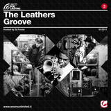 The Leathers Groove - Ecko Unltd Podcast #3 - (2011)