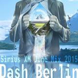 Dash Berlin  – Sirius XM (June Mix 2015)