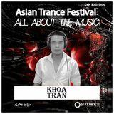 Khoa Tran - Asian Trance Festival 5th Edition 2016-NOV-6