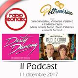 """Poltronissima - 3x24 - 11.12.2017 - """"Dirty Dancing Il Musical"""" e """"Nudi E Crudi"""""""