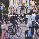 Twistedsoul Monday Mix #217