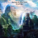 Ancient Realms - Elapura (December 2014)