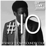 Get Down Promo Mix #10