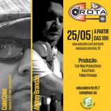 Rota 91 - 25/05/2013 - Educadora FM 91,7 by Rota 91 - Educadora FM