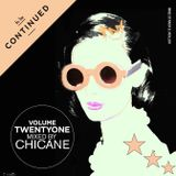 Volume Twenty One, Chicane