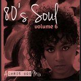 80's Soul Mix Volume 6 (February 2015)