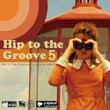 Hip to the Groove5 -y space select