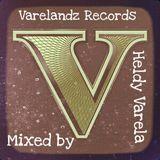 MIXED BY HELDY VARELA AT VARELANDZ RECORDS 14/03/2017