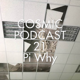 Cosmic Delights - podcast 21 - Pi Why - Until the light comes back