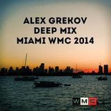 ALEX GREKOV DEEP MIX MIAMI WMC 2014 EXTENDED