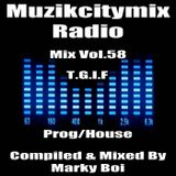 Marky Boi - Muzikcitymix Radio Mix Vol.58 (Prog/House)