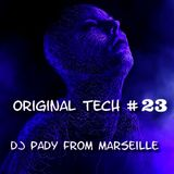 ORIGINAL TECH # 23 DJ PADY DE MARSEILLE