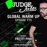 JUDGE JULES PRESENTS THE GLOBAL WARM UP EPISODE 775