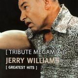 Jerry Williams - Tribute MegaMix (Full Lenght Mixdown)