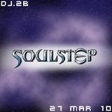 DJ.2B - SoulStep - 27 Mar 10
