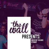 The Wall Presents: GROOVIN' THE MOO // 6TH MAY