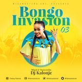 Dj Kalonje Presents Bongo Invasion vol.3