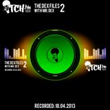 Mr. Dex - The Dex Files 2 - ITCH FM