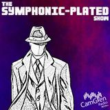 The Symphonic-Plated Show S2 #1: 4 Apr 2017