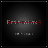EDM Mix Vol. 1 by Kristofaxe