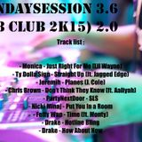 #SundaySession 3.6 (R&B Club 2K15) 2.0