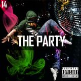 The Party #014 Rhythmic Top 40/Dance Mix Show