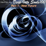 SchoWay pres. Deep Into Souls 100 (Part 1) - Near Future