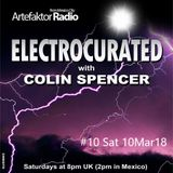 Electrocurated #10 ArtefaktorRadio.com 8-10pm Sat 10Mar18