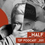 _half / Time 2 Play podcast 001
