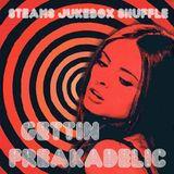 Steam's Jukebox Shuffle - Gettin' Freakadelic!